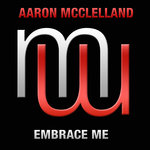 AARON MCCLELLAND - Embrace Me (Front Cover)
