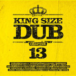 VARIOUS - King Size Dub Vol 13 (Front Cover)