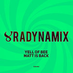 YELL OF BEE - Matt Is Back (Front Cover)