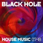 Black Hole House Music 07-18