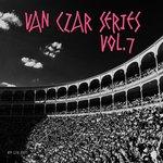 Van Czar Series Vol 7 (unmixed tracks)
