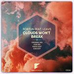 Clouds Won't Break (feat LEAVS)