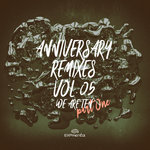 Anniversary Remixes Vol 05 - We Are Ten Part One