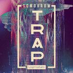 Loopmasters: Tomorrow Trap (Sample Pack WAV/APPLE/LIVE/REASON)