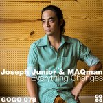 MAQMAN/JOSEPH JUNIOR - Everything Changes (Front Cover)