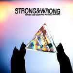 Strong & Wrong