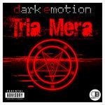 Tria Mera (Digital Deluxe Edition) (Explicit)