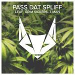Pass Dat Spliff
