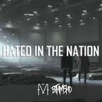 Hated In The Nation (Explicit)