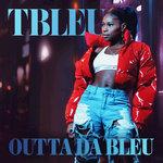 Outta Da Bleu (Explicit)