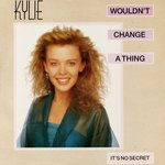 KYLIE MINOGUE - Wouldn't Change A Thing (Front Cover)