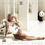 BLACK CAVIAR feat GLAM - Killa Shit Funk (Explicit) (Front Cover)