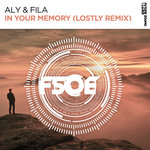 Aly & Fila: In Your Memory