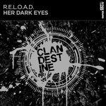 RELOAD - Her Dark Eyes (Front Cover)