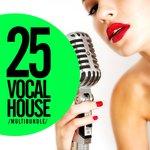 25 Vocal House Multibundle