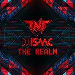 TNT & DJ Isaac: The Realm