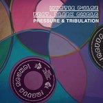 Pressure & Tribulation