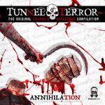 Various: Tunnel Of Terror The Original Terror & Speedcore Compilation: Annihilation