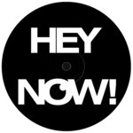 Unknown Artist: Hey Now!