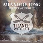 Various/Menno De Jong: In Trance We Trust 022