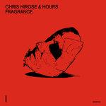 Chris Hirose & Hours: Fragrance EP