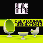 Deep Lounge Sensation Vol 4