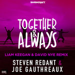 Together & Always (Liam Keegan & David Nye Remixes)