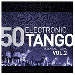 Electronic Tango Essentials Vol 2 (Explicit)