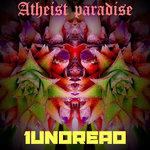 Atheist Paradise (Explicit)