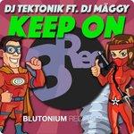 DJ Tektonik feat DJ Maggy: Keep On