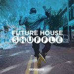 Future House Shuffle 2
