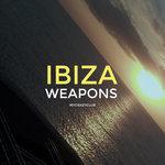 Ibiza Weapons