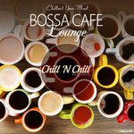 VARIOUS - Bossa Cafe Lounge (Chillout Your Mind) (Front Cover)