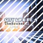 The Broker: City Life Pt 4