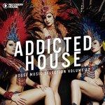 Addicted 2 House Vol 30