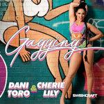DANI TORO/CHERIE LILY - Gagging (Front Cover)