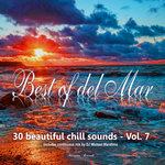 Best Of Del Mar Vol 7 - 30 Beautiful Chill Sounds