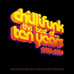 Chillifunk - The Best Of 10 Years 1996-2006 (Anniversary iTunes Edition)