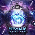 Prismatic Perceptions Vol 2 (Compiled By Axell Astrid & Vuchur)
