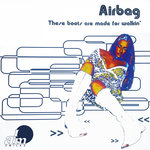 AIRBAG - These Boots Are Made For Walkin' (Front Cover)