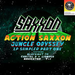 Action Saxxon - Jungle Odyssey Sampler Pt 1