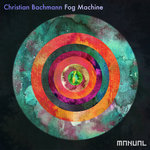 CHRISTIAN BACHMANN - Fog Machine (Front Cover)