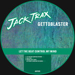 Let The Beat Control My Mind EP
