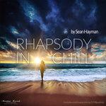Rhapsody In Chill
