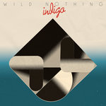 WILD NOTHING - Indigo (Front Cover)