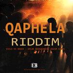 Qaphela Riddim