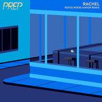 Rachel (Royce Wood Junior Remix)