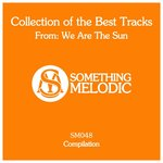 Collection Of The Best Tracks From: We Are The Sun