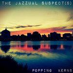 Popping Kerns