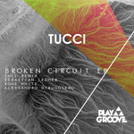 TUCCI - Broken Circuit EP (Front Cover)